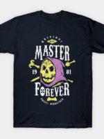Evil Master Forever T-Shirt