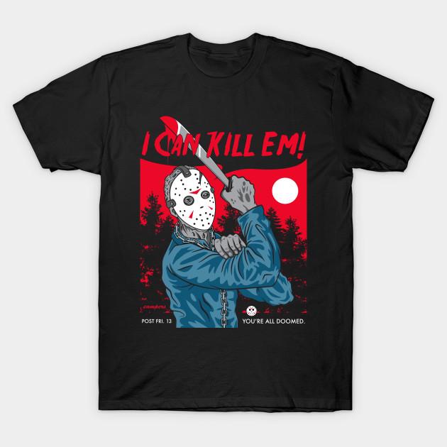 I Can Kill Em!