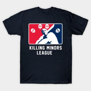 Killing Minors League