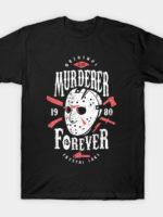 Murderer Forever T-Shirt