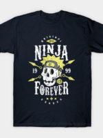 Ninja Forever T-Shirt
