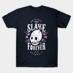 Slave Forever