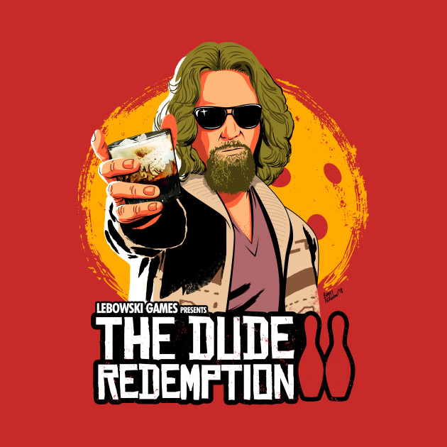 The Dude Redemption
