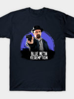 Blue Meth Redemption T-Shirt