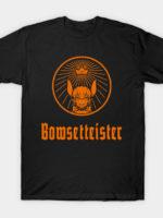 Bowsetteister T-Shirt