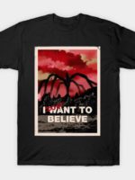I want to believe (dont!) T-Shirt