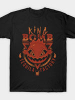 King Bomb Tequila T-Shirt