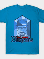 Legend of heizenberg T-Shirt