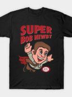 Super Bob T-Shirt