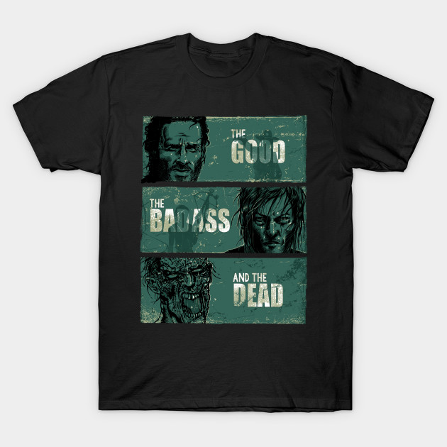 The good, the badass and the dead