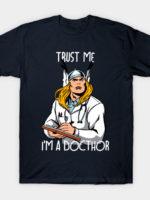 Trust me I'm a DOCTHOR T-Shirt