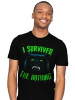 I SURVIVED THE NOTHING T-Shirt