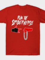Run The Spiderverse T-Shirt