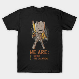 We are: ( ) Groot ( ) The Champions