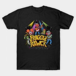 Fraggle RAWK T-Shirt