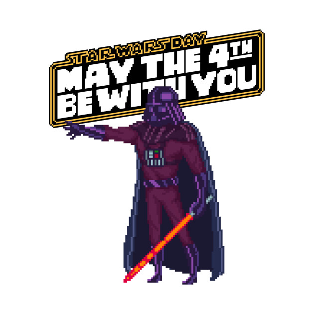May the 4th Be with You Darth Vader