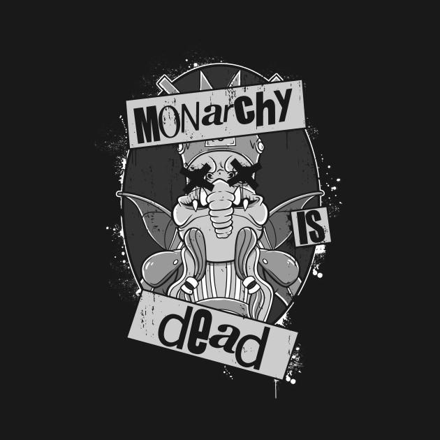 Monarchy is Dead