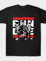 RUN D.I.E. T-Shirt