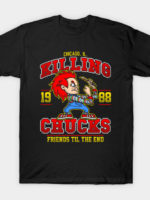 The Killing Chucks T-Shirt
