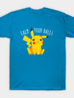 Calm Your Balls T-Shirt
