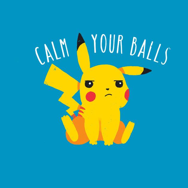 Calm Your Balls