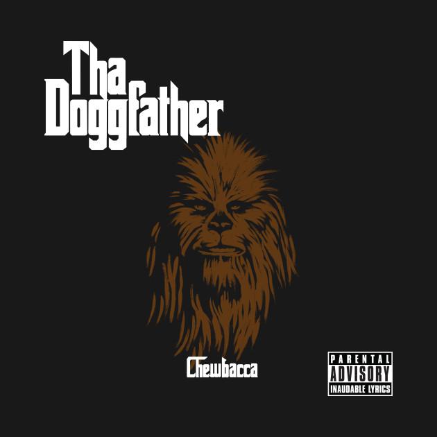 Chewbacca - tha Doggfather