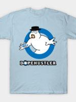 DopeHustler T-Shirt