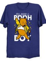 I'm just a pooh boy T-Shirt