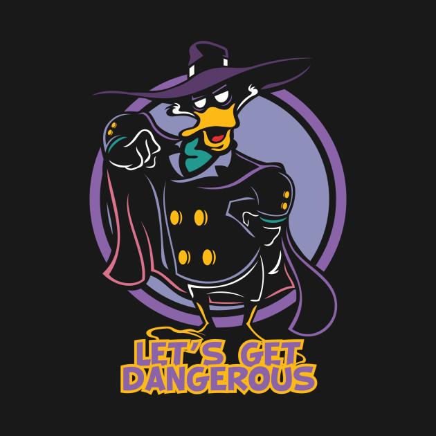 Let's Get Dangerous
