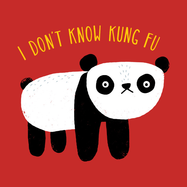 i dont know kung fu