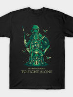 Fight Alone T-Shirt