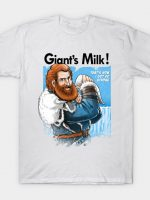 Giants Milk! T-Shirt