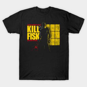 KILL FISK