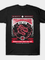 Mighty Brews - Red Tyrannosaurus T-Shirt