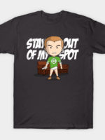 Stay out of my spot T-Shirt