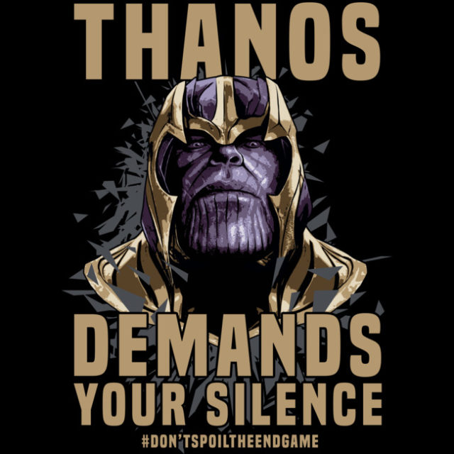 Thanos Demands Silence