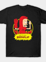 The Great Redholio T-Shirt