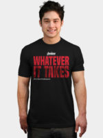 Whatever It Takes T-Shirt