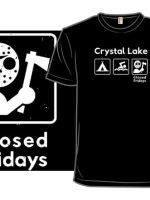 Closed Fridays T-Shirt