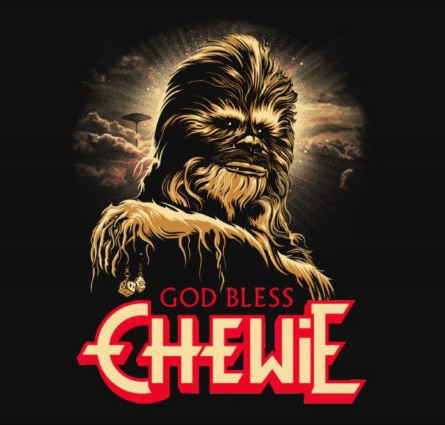 God Bless Chewie