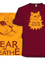 Hear Me Breathe T-Shirt