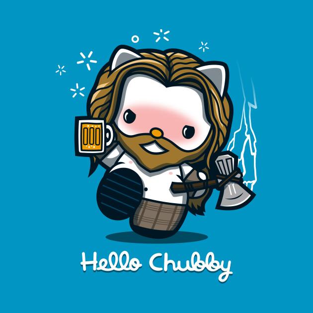 Hello Chubby