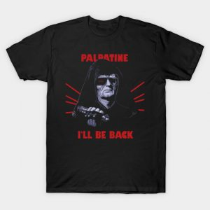 I'LL BE BACK T-Shirt