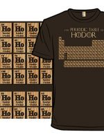 The Periodic Table of Hodor T-Shirt