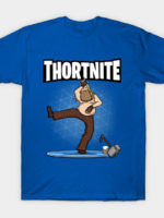 Thortnite! T-Shirt