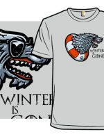 Winter is Gone T-Shirt