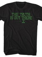 Black The Truth Is Out There T-Shirt