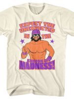 Expect The Unexpected Macho Man T-Shirt
