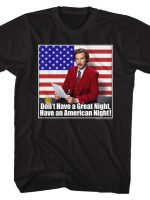Have an American Night T-Shirt