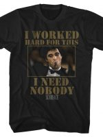 I Need Nobody T-Shirt